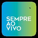 sempre_ao_vivo_botão.png