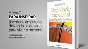 PARA INSPIRAR // livro // liberdade emocional: deixando o passado para viver o presente
