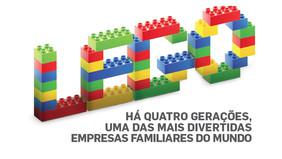 LEGO – Há quatro gerações, uma das mais divertidas empresas familiares do mundo