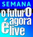 SEMANA O FUTURO AGORA E LIVE_C.png