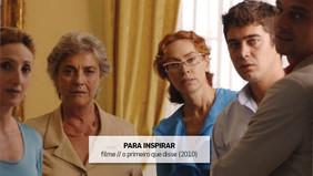 PARA INSPIRAR // filme // o primeiro que disse (2010)