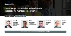 SmartusLive | Governança corporativa e desafios de sucessão nas empresas do mercado imobiliário