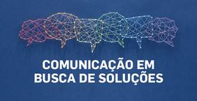 COMUNICAÇÃO EM BUSCA DE SOLUÇÕES