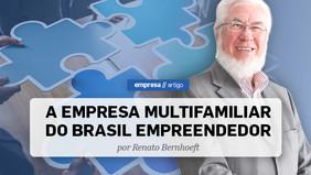 A EMPRESA MULTIFAMILIAR DO BRASIL EMPREENDEDOR