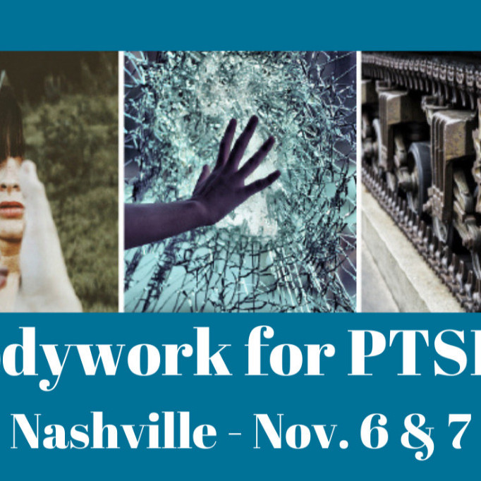 Bodywork for PTSD 1 - Nashville
