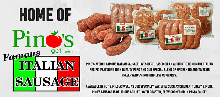 A variety of Pino's world famous Italian sausages