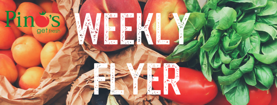 Pino's Get Fresh Weekly Flyer
