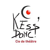 La compagnie Kess'Donc