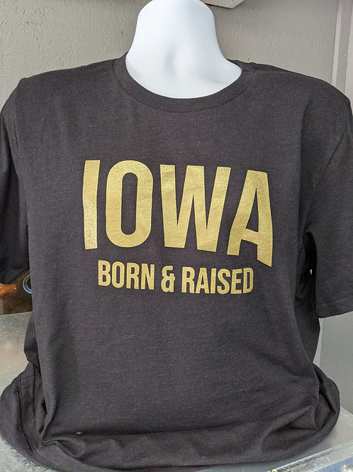 Iowa Born & Raised T-Shirt (Glitter Imprint)