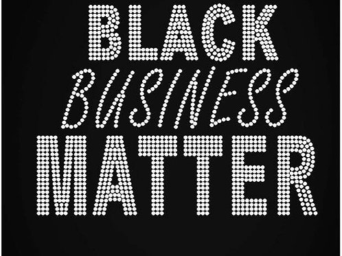BLACK BUSINESS MATTER