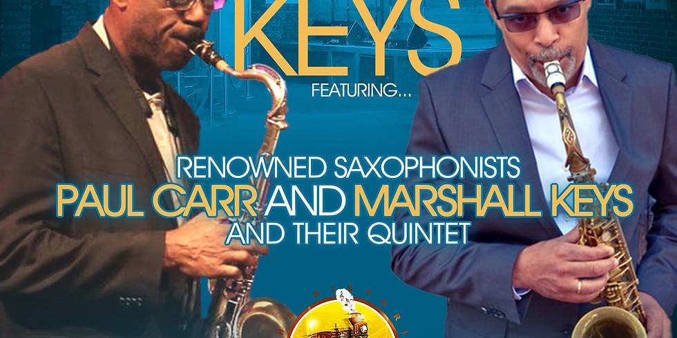 Carr Keys (Paul Carr and Marshall Keys)