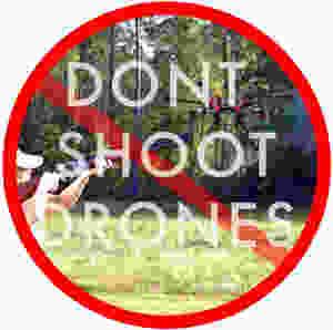 Dont Shoot Drones