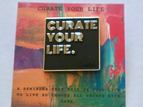 Curate Your Life Enamel Pin