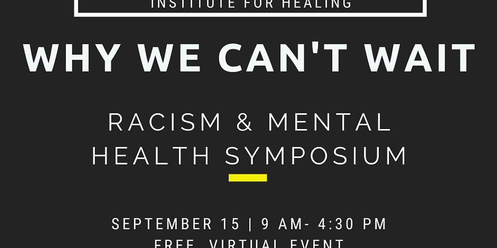1st Annual Racism & Mental Health Symposium