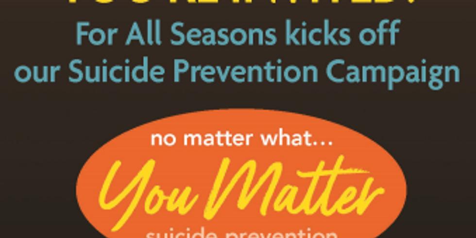 You Matter Suicide Prevention Campaign