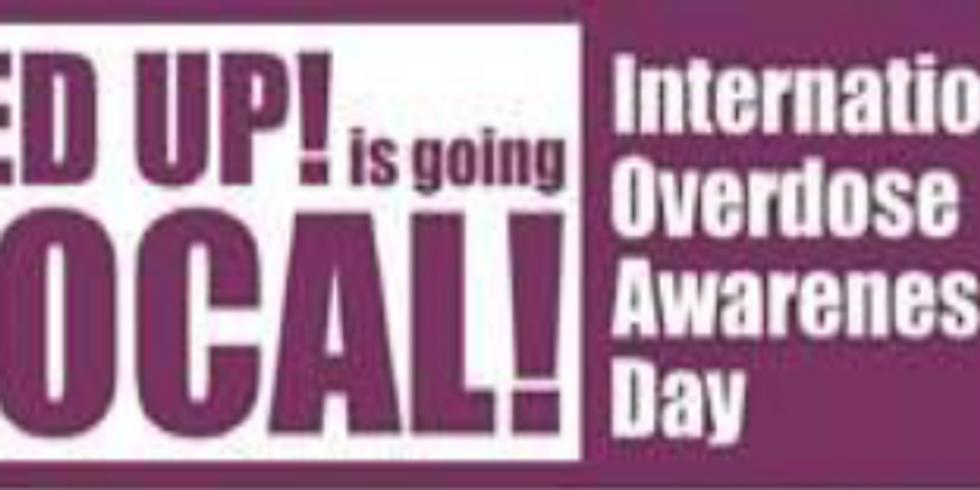FED UP! International Overdose Awareness Day