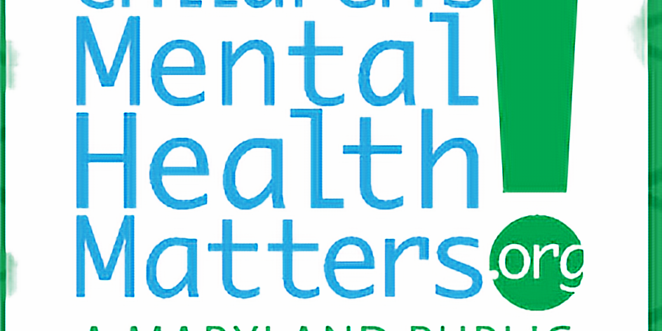 Cancelled Children's Mental Health Matters: A Maryland Awareness Campaign