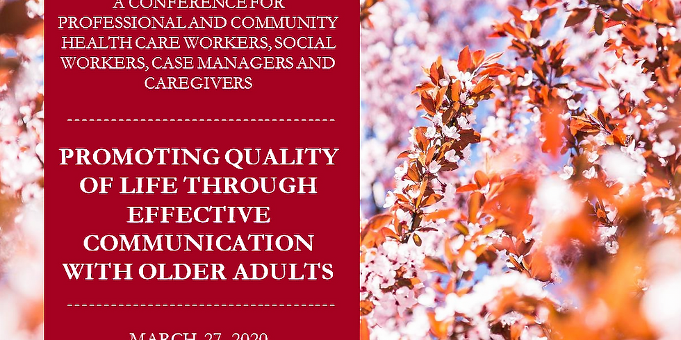 ***CANCELLED*** Promoting Quality of Life Through Effective Communication with Older Adults