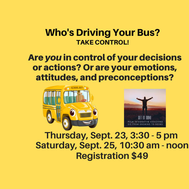 """""""Who's Driving Your Bus?"""" Workshop on Thursday, 9/23/21"""