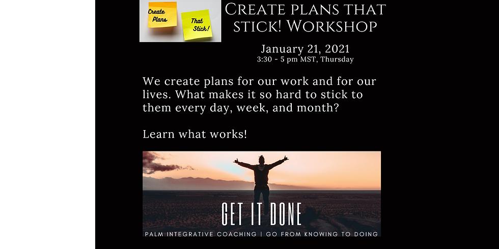 Create Plans That Stick! Workshop (1)