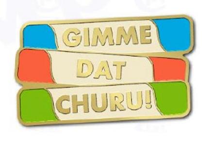 Gimme Dat Churu Pin