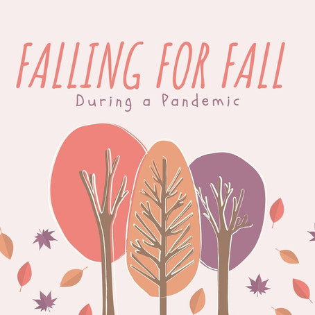 Falling for Fall During a Pandemic