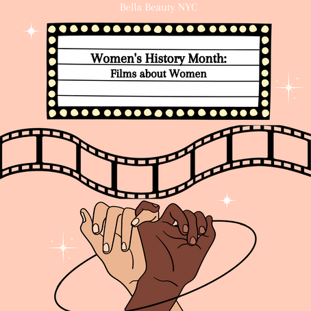 Women's History Month: 10 Films to Watch