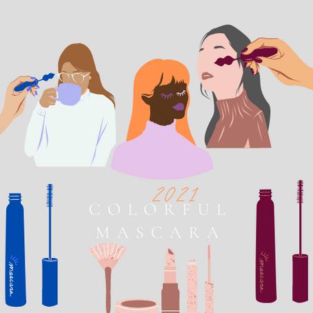 Trending In 2021: Colorful  Mascara
