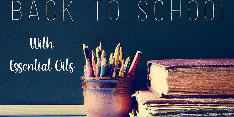 Back to School Support with Essential Oils