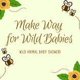 Copy of Make Way for Babies.png