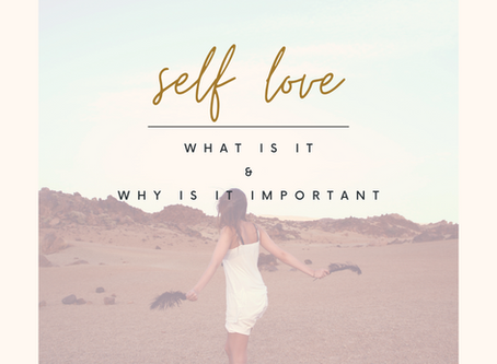 Self-Love; What is it?