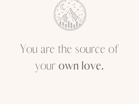 You are the Source of Your Own Love