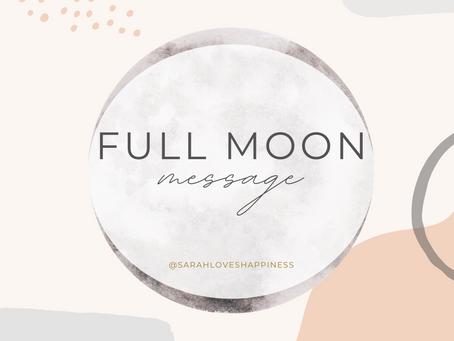 Full Moon Message