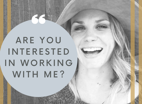 Are you interested in working with me?