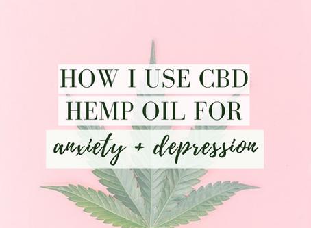(My Story) CBD oil + Anxiety + Depression
