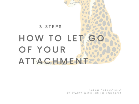 (How to) Release your Attachment to a Certain Outcome