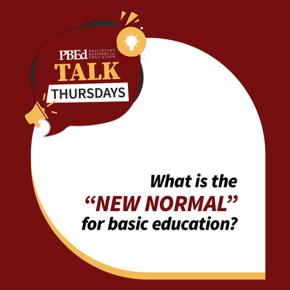 """First """"PBEd Talk Thursdays"""" stimulates conversation about The New Normal for Basic Education"""
