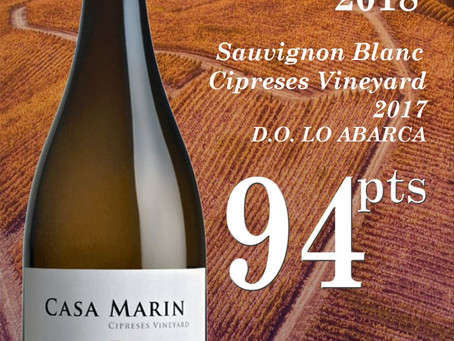 94 Points for Casa Marin Sauvignon Blanc Cipreses 2017