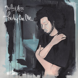 Dudley Music - Rely On Me (CD)