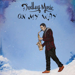 Dudley Music - On My Way (CD)