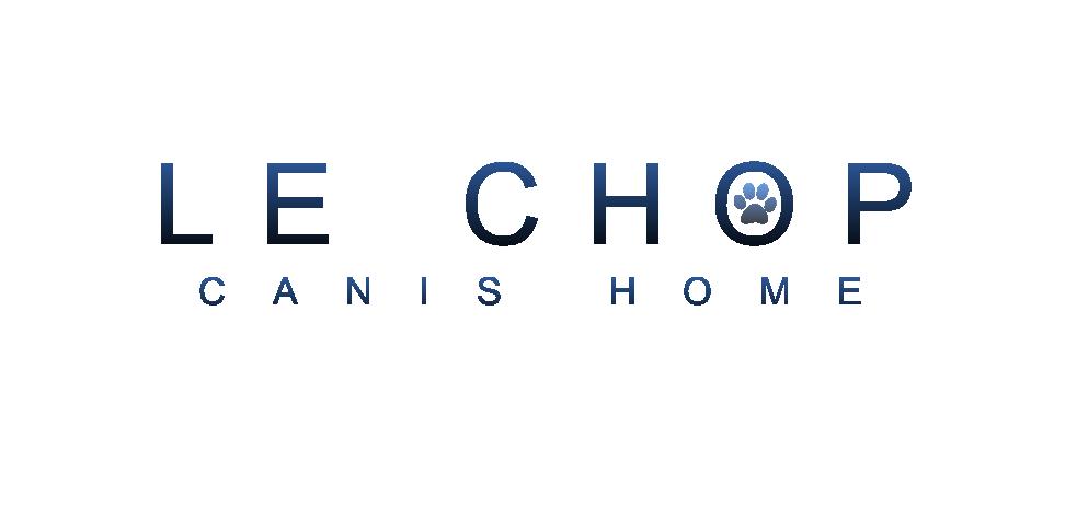 LE CHOP de CANI'S HOME