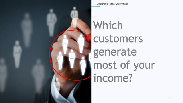 Which customers generate most of your value?