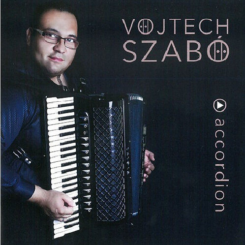 CD Vojtech Szabó: Play Accordion