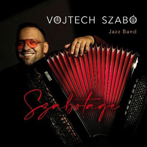 CD Vojtech Szabó Jazz Band / Szabotage