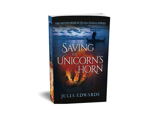 Scar Gatherer #2:  Saving the Unicorn's Horn