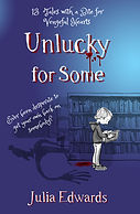 Unlucky for Some Scar Gatherer series history time travel tales twist bite Julia Edwards books independent author writing workshops schools kids children teach VIPERS comprehension Key Stage 2 Two