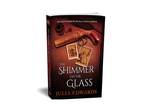 Scar Gatherer #6:  The Shimmer on the Glass