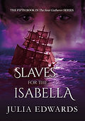 Slaves for the Isabella Unlucky for Some Scar Gatherer series history time travel tales twist bite Julia Edwards books independent author writing workshops schools kids children teach VIPERS comprehension Key Stage 2 Two