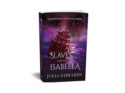 Scar Gatherer #5:  Slaves for the Isabella
