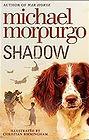 Shadow Michael Morpurgo